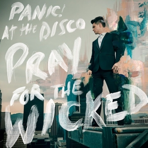 pray for the wicked panicatthedisco