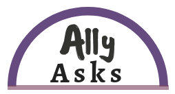 Ally Asks