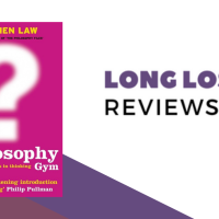LLR: The Philosophy Gym by Stephen Law