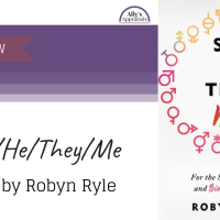 She/He/They/Me by Robyn Ryle