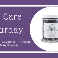 Self Care Saturday: Soak Infusion - Lavender + Hibiscus by Salt by Hendrix