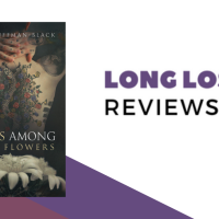 Long Lost Review: Snakes Among Sweet Flowers by Jason Huffman-Black