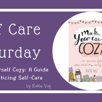 Self Care Saturday: Make Yourself Cozy by Katie Vaz