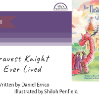 The Bravest Knight Who Ever Lived by Daniel Errico and Shiloh Penfield