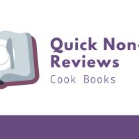 Quick Non-Fic Reviews: Cook Books