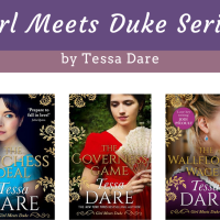 Girl Meets Duke Series by Tessa Dare