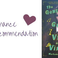 Romance Recommendation: The Gentleman's Guide to Vice and Virtue by Mackenzi Lee