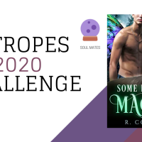 12 Tropes of 2020 - Some Kind of Magic by R. Cooper